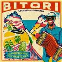 Legend of Funana : the forbidden music of the Cape Verde islands / Bitori, ens. voc. & instr. | Bitori. Interprète