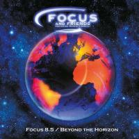 Focus 8.5/Beyond the horizon