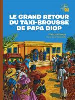 Le grand retour du taxi-brousse de Papa Diop |