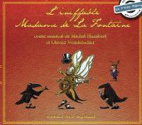 Ineffable Madame de la Fontaine (L') | Humbert, Michel