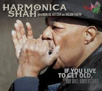 If you live to get old, you will understand Harmonica Shah, harmonica, chant