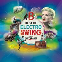 Best of Electro Swing | Bart & Baker