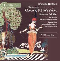 The complete Omar Khayyam Granville Bantock, comp. Sarah Walker, contralto Bryan Rayner Cook, Baryton BBC symphony orchestra Norman Del Mar, direction