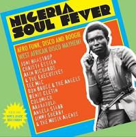 Nigeria soul fever afro funk, disco and boogie, west african disco mayhem !