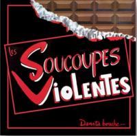 Dans ta bouche... | Les Soucoupes Violentes . Musicien