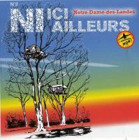 Ni ici ni ailleurs : Notre-Dame-des-Landes n°2