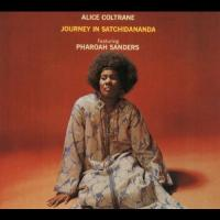 Journey in Satchidananda / Alice Coltrane | Coltrane, Alice