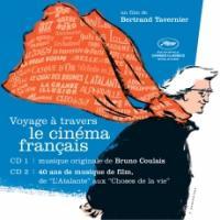 Voyage à travers le cinéma français : bande originale du film de Bertrand Tavernier