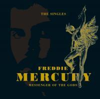 The singles. Messenger of the gods | Freddie Mercury (1946-1991). Chanteur