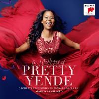 A journey Gaetano Donizetti, Charles Gounod, Léo Delibes... [et al.], comp. Pretty Yende, soprano Orchestra Sinfonica nazionale della RAI Marci Armiliato, direction