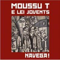 Navega ! Moussu T e lei Jovents, groupe voc. & instr.