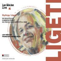 Six bagatelles / György Ligeti | Ligeti, György (1923-2006). Compositeur