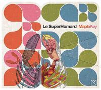 Maple Key Le SuperHomard, groupe vocal et instrumental Christophe Vaillant, comp., arrangements, claviers, synthé, guitares, percussions