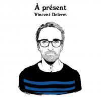 A présent | Delerm, Vincent