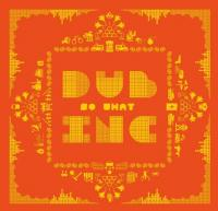 So what Dub Inc, groupe voc. & instr.