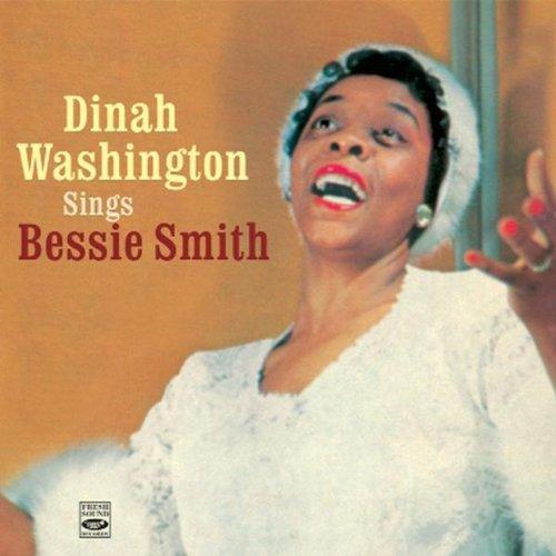 Dinah Washington sings Bessie Smith | Dinah Washington (1924-1963). Chanteur