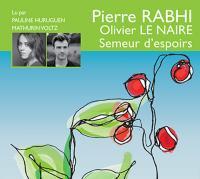 Semeur d'espoirs | Rabhi, Pierre. Auteur