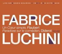 Un coeur simple. Paradoxe sur le comédien / Gustave Flaubert | Flaubert, Gustave (1821-1880). Auteur