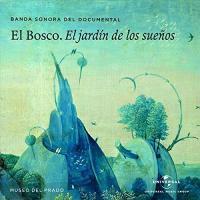 El bosco : el jardin de los suenos : bande originale du documentaire de José Luis Lopez-Linares | Olafur Arnalds. Compositeur