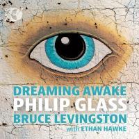 Dreaming awake | Philip Glass (1937-....). Compositeur