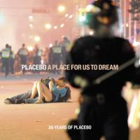 A place for us to dream : 20 years of Placebo