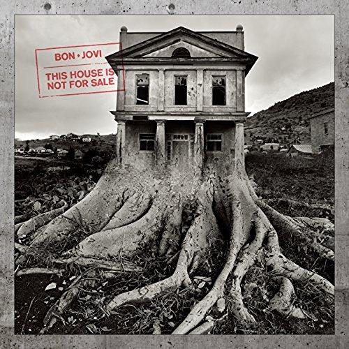 This house is not for sale / Bon Jovi   Bon Jovi