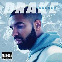 Forever Drake, chant