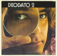 Deodato 2 | Deodato, Eumir (1943-....). Compositeur. Clavier - non spécifié