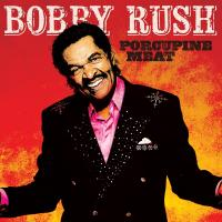 Porcupine meat Bobby Rush, chant, comp., harmonica