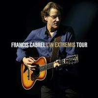 Francis Cabrel : L' in extremis tour |