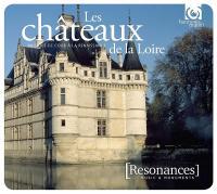 Les Châteaux de la Loire : musique de cour à la Rennaissance / Clément Janequin, comp. | Janequin, Clément (1485?-1558). Compositeur. Comp.