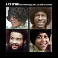Let it be : Black American sings Lennon, McCartney and Harrison |