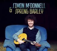 Simon McDonnell & Spring Barley / Simon McDonnell, mandoline & chant | Mac Donnell, Simon. Interprète