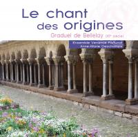 Le chant des origines : graduel de bellelay