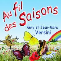 Au fil des saisons   Anny et Jean-Marc Versini