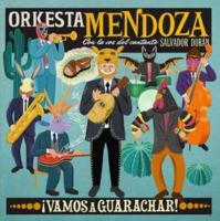 Vamos a guarachar !   Orkesta Mendoza. Musicien