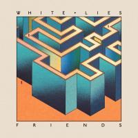 Friends | White Lies. Musicien
