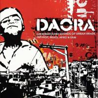 Daora : underground sounds of urban Brasil hip-hop, beats, afro & dub |