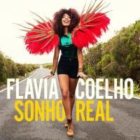 Sonho real | Coelho, Flavia (1980-....)