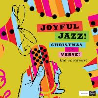 Joyful jazz! : Christmas with Verve : vol.1, the Vocalists