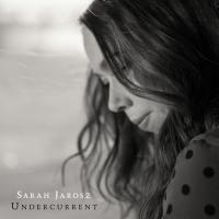 Undercurrent / Sarah Jarosz |