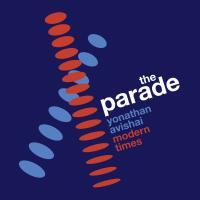 Parade (The) / Yonathan Avishai, p.   Avishai, Yonathan. Interprète