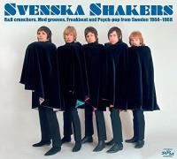 Svenska shakers : R&B crunchers, mod grooves, freakbeat and psych-pop from Sweden 1964-1968 / Tages, Annaabee-Nox, Namelosers... [et al.], interpr. |