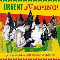 Urgent jumping ! East african musiki wa dansi classics