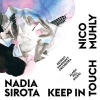 Keep in touch / Nico Muhly, comp. | Muhly, Nico. Compositeur