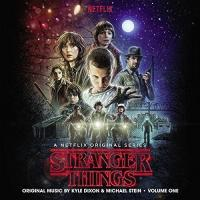 Stranger things, volume one : B.O.F. / Kyle Dixon, Michael Stein, comp.   Dixon, Kyle. Compositeur