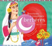 Berceuses & comptines berbères : 27 chansons du Maroc et d'Algérie