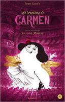 Le fantôme de Carmen |