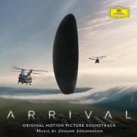 Arrival = Premier contact : bande originale du film de Denis Villeneuve | Johann Johannsson. Compositeur