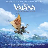 Vaiana, la légende du bout du monde : bande originale du film | Foa'i, Olivia. Chanteur